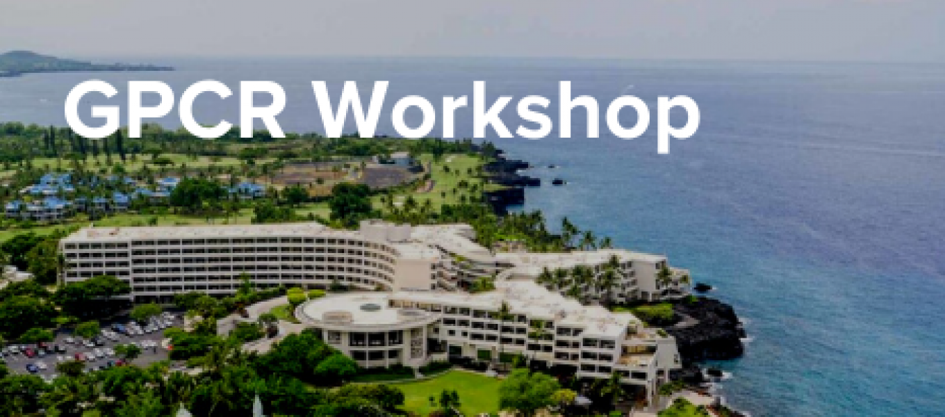GPCR Workshop 2019 Sheraton Kona